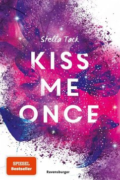 Kiss Me Once / Kiss the Bodyguard Bd.1 - Tack, Stella