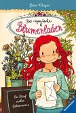 Ein Brief voller Geheimnisse / Der magische Blumenladen Bd.10