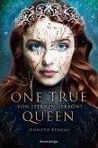 Von Sternen gekrönt / One True Queen Bd.1