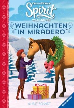 spirit wild und frei: weihnachten in miradero von almut schmidt portofrei bei bücher.de bestellen