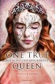 Aus Schatten geschmiedet / One True Queen Bd.2