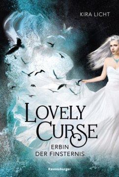 Erbin der Finsternis / Lovely Curse Bd.1 - Licht, Kira