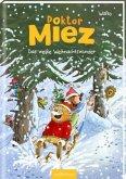 Doktor Miez - Das weiße Weihnachtswunder (Doktor Miez 2)