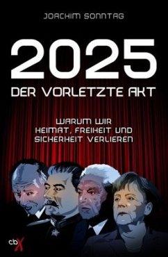 2025 - Der vorletzte Akt - Sonntag, Joachim