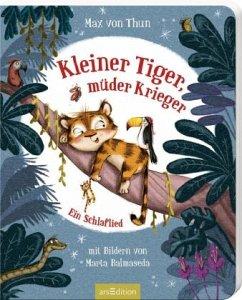 Kleiner Tiger, müder Krieger - Thun, Max von
