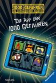 Die App der 1000 Gefahren / 1000 Gefahren Bd.51
