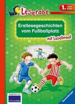Erstlesegeschichten vom Fußballplatz - Klein, Martin; Ondracek, Claudia