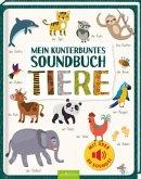 Mein kunterbuntes Soundbuch - Tiere