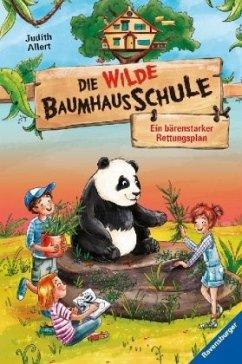 Ein bärenstarker Rettungsplan / Die wilde Baumhausschule Bd.2 - Allert, Judith