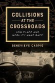 Collisions at the Crossroads (eBook, ePUB)