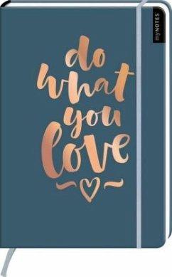 myNOTES Notizbuch A4: Do what you love - notebook large, dotted - für Träume, Pläne und Ideen / ideal als Bullet Journal oder Tagebuch