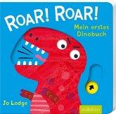 Roar! Roar! Mein erstes Dinobuch
