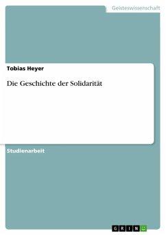 Die Geschichte der Solidarität (eBook, ePUB)
