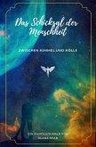 Das Schicksal der Menschheit zwischen Himmel und Hölle (eBook, ePUB)