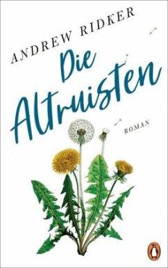 Die Altruisten - Ridker, Andrew