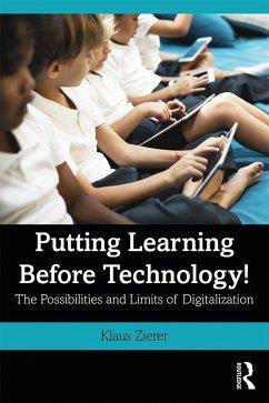 Putting Learning Before Technology! (eBook, ePUB)