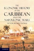 Economic History of the Caribbean since the Napoleonic Wars (eBook, ePUB)