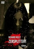 ZERSPLITTERT (eBook, ePUB)