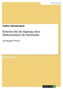 Kriterien für die Eignung eines Markennamens als Dachmarke (eBook, PDF)