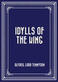 Idylls of the King (eBook, ePUB)