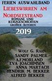 Ferien Auswahlband Liebeswirren am Nordseestrand 2019 - Romane und Kurzgeschichten großer Autoren (eBook, ePUB)