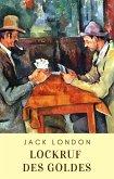 Lockruf des Goldes (eBook, ePUB)