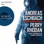 Perry Rhodan - Das größte Abenteuer (Ungekürzte Lesung) (MP3-Download)
