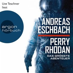 Perry Rhodan - Das größte Abenteuer (Ungekürzte Lesung) (MP3-Download) - Eschbach, Andreas