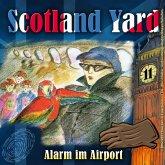 Scotland Yard, Folge 11: Alarm im Airport (MP3-Download)