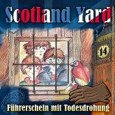 Scotland Yard, Folge 14: Führerschein mit Todesdrohung (MP3-Download)