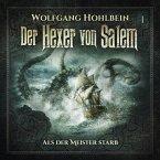Der Hexer von Salem, Folge 1: Als der Meister starb (MP3-Download)