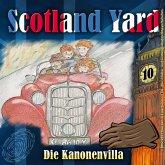 Scotland Yard, Folge 10: Die Kanonenvilla (MP3-Download)