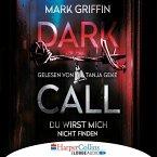 Dark Call - Du wirst mich nicht finden / Holly Wakefield Bd.1 (MP3-Download)