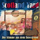 Scotland Yard, Folge 2: Die Stimme aus dem Untergrund (MP3-Download)