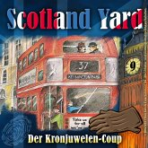 Scotland Yard, Folge 9: Der Kronjuwelen-Coup (MP3-Download)