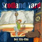 Scotland Yard, Folge 15: Der City-Uhu (MP3-Download)