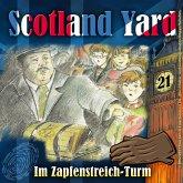Scotland Yard, Folge 21: Im Zapfenstreich-Turm (MP3-Download)