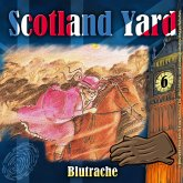 Scotland Yard, Folge 6: Blutrache (MP3-Download)
