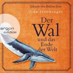 Der Wal und das Ende der Welt (Gekürzte Lesung) (MP3-Download) - Ironmonger, John