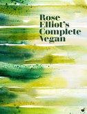 Rose Elliot's Complete Vegan