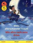 Mein allerschönster Traum - Min allra vackraste dröm (Deutsch - Schwedisch) (eBook, ePUB)