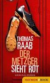 Der Metzger sieht rot (eBook, ePUB)