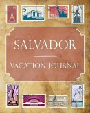 Salvador Vacation Journal: Blank Lined Salvador Travel Journal/Notebook/Diary Gift Idea for People Who Love to Travel