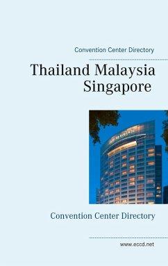 Thailand Malaysia Singapore (eBook, ePUB)