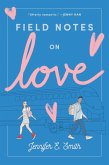 Field Notes on Love (eBook, ePUB)