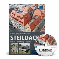 Steildach: Planung - Ausführung - Projekte, m. CD-ROM - Lückmann, Rudolf; Pietryas, Franziska