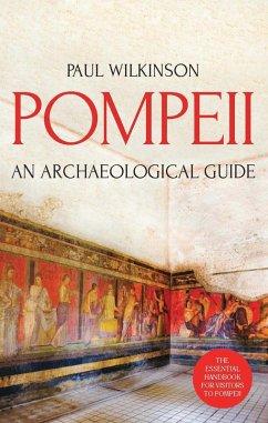 Pompeii (eBook, PDF) - Wilkinson, Paul