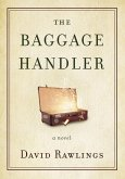 The Baggage Handler (eBook, ePUB)