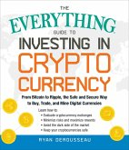 The Everything Guide to Investing in Cryptocurrency (eBook, ePUB)