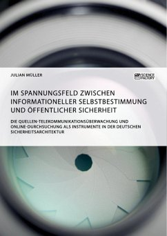 Im Spannungsfeld zwischen informationeller Selbstbestimmung und öffentlicher Sicherheit (eBook, PDF)